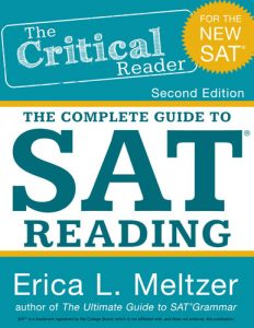 The Critical Reader: The Complete Guide to SAT® Reading, 2nd Edition